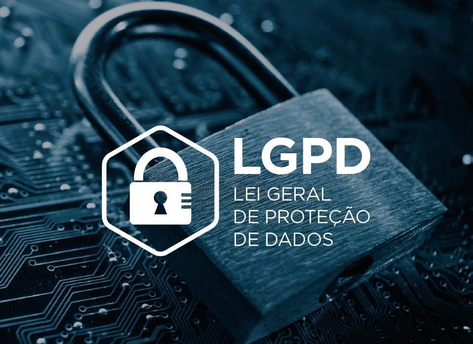 Lei de Proteção de Dados - Tudo que você precisa saber