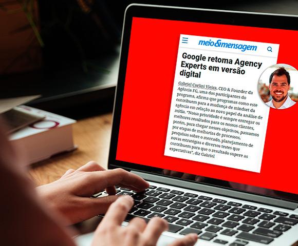 Agência FG e Google juntos no Meio & Mensagem | Blog FG